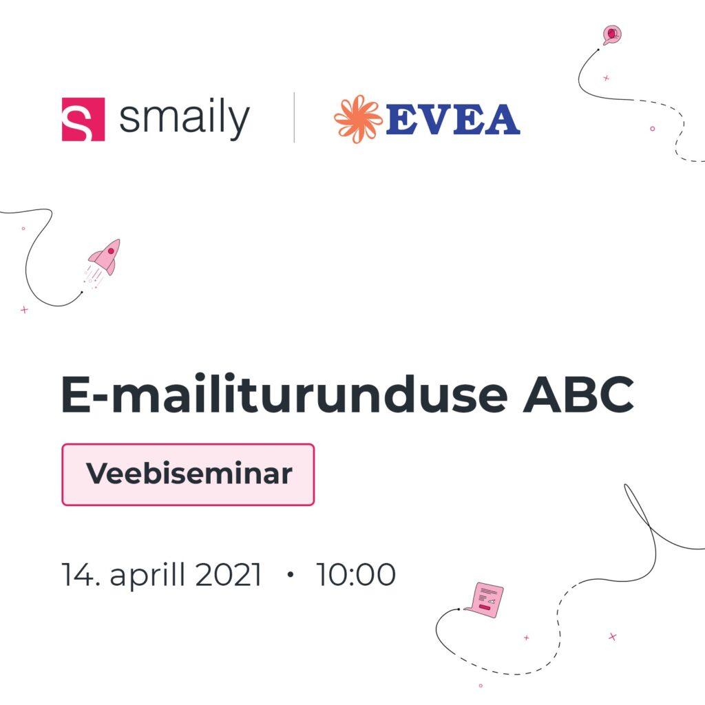 EVEA/Smaily veebiseminar